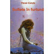 Suflete in Furtuna - Pavel Corut