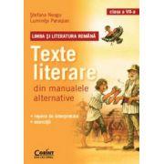 Texte literare din manualele alternative pentru clasa a VII-a - LIMBA SI LITERATURA ROMANA