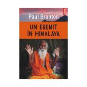 Un eremit in Himalaya -  Paul Brunton
