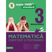 MATEMATICA 2013 COMPETENTE SI PERFORMANTA - STANDARD (EXERCITII, PROBLEME, JOCURI, TESTE). CLASA A III-A