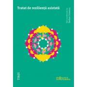 Tratat de rezilienţă asistată
