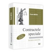 Contractele speciale - Sinteze teoretice, teste grila si spete In Noul Cod Civil - Editia a III-a, revazuta si adaugita
