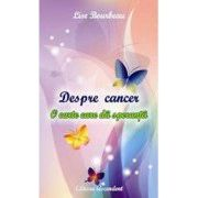 Despre Cancer - O carte care da speranta