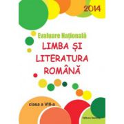 Evaluare nationala 2014 Limba si literatura romana clasa VIII-a