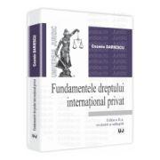 Fundamentele dreptului international privat 2013 Editia a II-a, revazuta si adaugita