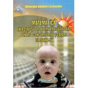 Matematica Exercitii si Probleme Pregatitoare pentru Concursurile Scolare Clasele I -  IV - Schneider