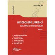 Metodologie juridica. Curs practic pentru studenti. Editia a 3-a