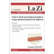 Noul Cod de procedura penala si Legea pentru punerea in aplicare -  Actualizat la 30.08.2013