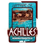 Achilles. Memoria pământului