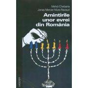 Amintirile unor evrei din Romania