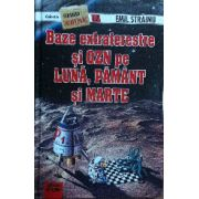 Baze Extraterestre si OZN pe Luna, Pamant si Marte - Stranger secret files nr.17
