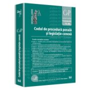 Codul de procedura penala si legislatie conexa -  Legislatie consolidata - actualizat la 15 octombrie 2013
