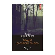 Maigret si oamenii de bine