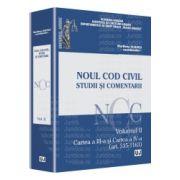 Noul Cod civil - Studii si comentarii - Volumul II Cartea a III-a şi Cartea a IV-a (art. 535-1163)