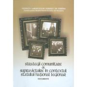 Strategii comunitare de supravietuire in contextul statului national legionar - Documente