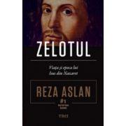 Zelotul. Viaţa şi epoca lui Isus din Nazaret