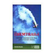 CHEMTRAILS -  Controlul populaţiei şi al climei prin pulverizări chimice