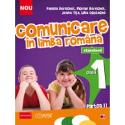 COMUNICARE IN LIMBA ROMANA STANDARD CLASA I  PARTEA II