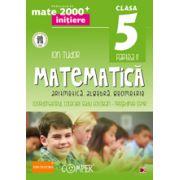 Mate 2013 - 2014  Initiere MATEMATICA - ALGEBRA, GEOMETRIE. CLASA A V-A - PARTEA II