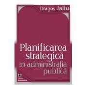 Planificarea strategică în administrația publică