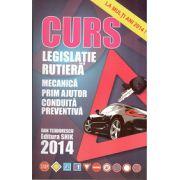 Curs de Legislatie Rutiera 2014 - Mecanica, Prim Ajutor, Conduita Preventiva