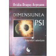 Dimensiunea PSI - Interviuri Televizate