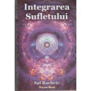 Integrarea Sufletului - Sal Rachele