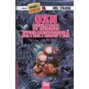 OZN Sfidarea Extraterestra - Stranger secret files nr.18