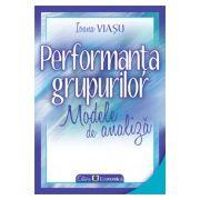 Perfomanța grupurilor. Modele de analiză