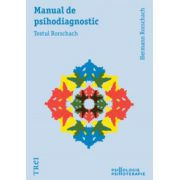 Manual de psihodiagnostic. Testul Rorschach.