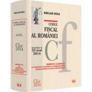 Codul fiscal al României. Comentat și adnotat  - Actualizat la 23 mai 2014