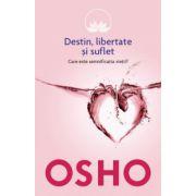 Destin, libertate şi suflet vol. 5
