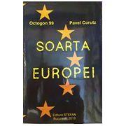 Soarta Europei - Octogon 99