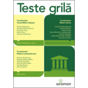 Teste grilă -Drept civil - Drept procesual civil - Drept penal - Procedură penală
