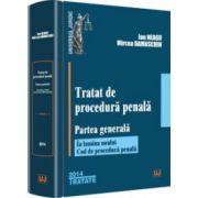Tratat de procedură penală. Partea generală (În lumina noului Cod de procedură penală)