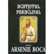 Acatistul si Paraclisul Sfantului Arsenie Boca