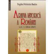 ARHIVA ISTORICA A ROMANIEI vol I - 1864-1865