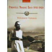 Parintele Arsenie Boca 1910-1989. Biografie vizuala