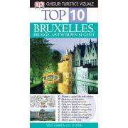 Top 10. Bruxelles, Brugges, Antwerpen şi Gent - Ghid turistic vizual  editia a III-a