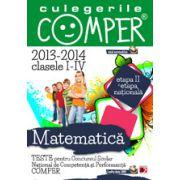 CULEGERILE COMPER. MATEMATICA CLASELE I-IV ETAPA A II-A SI ETAPA NATIONALA 2013-2014