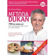 Metoda Dukan Vol. 14 - 700 de reţete noi pentru a ajunge la greutatea corectă şi a o păstra definitiv