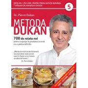 Metoda Dukan Vol. 5 - 700 de rețete noi pentru a ajunge la greutatea corectă și a o păstra definitiv