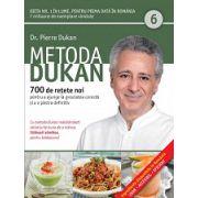 Metoda Dukan Vol. 6 - 700 de reţete noi pentru a ajunge la greutatea corectă şi a o păstra definitiv