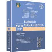 Explicații ale noului Cod penal. Vol. II. Art. 53-187. Partea generală