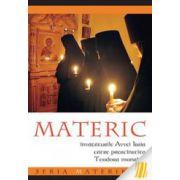 Materic. Invataturile Avvei Isaia catre preacinstita Teodora monahia