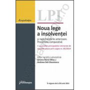 Noua lege a insolventei si reglementarile anterioare. Prezentare comparativa