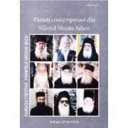 Parinti contemporani din Sfantul Munte Athos. Vol. 1