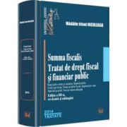 Summa fiscalis. Tratat de drept fiscal și financiar public. Editia a 3-a
