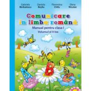 Comunicare în limba română. Manual pentru clasa I - volumul 2