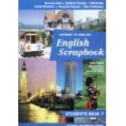 ENGLISH SCRAPBOOK WORKBOOK -  Caiet  Clasa a-VII-a
